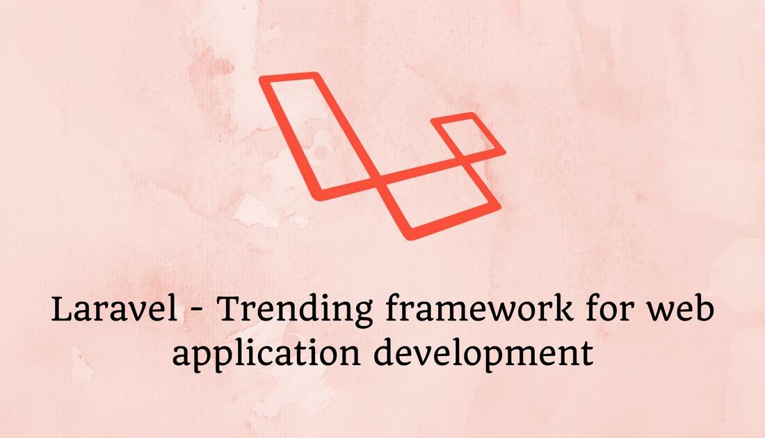 Laravel trending framework