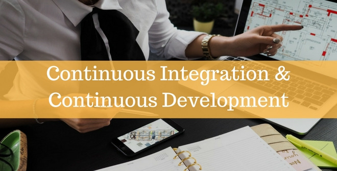 Continuous integration and continuous development