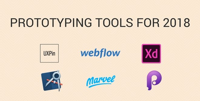 Prototyping tools for 2018