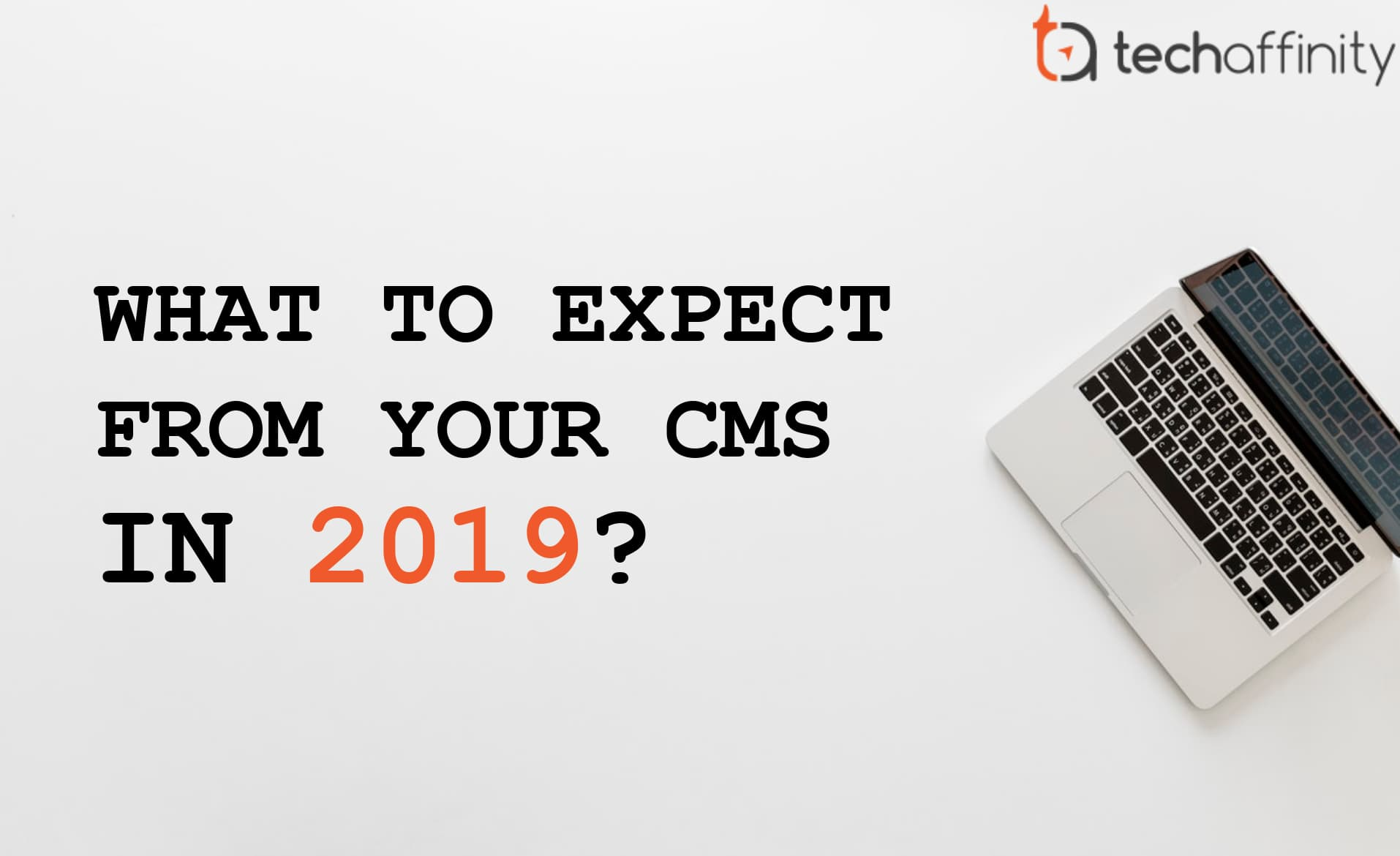 Content Management System CMS in 2019