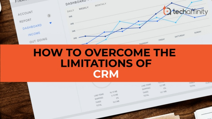 Overcome the limitations of CRM