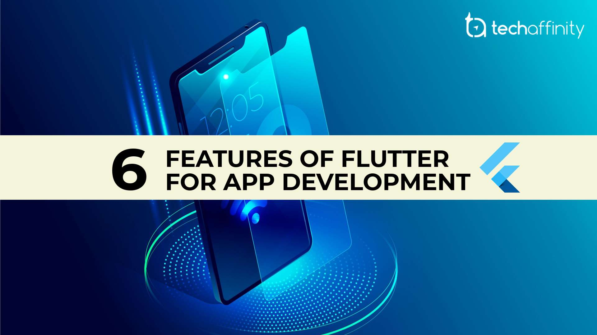 6 Features of Google Flutter for App Development - Tech