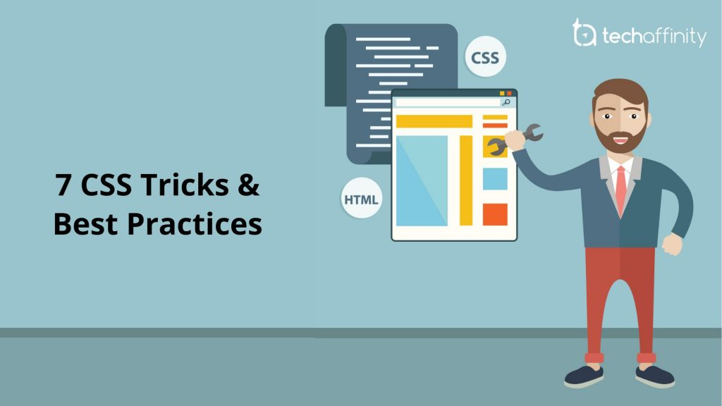 Remember these 7 CSS Tricks & Best Practices for Glitch-free Front-end Development