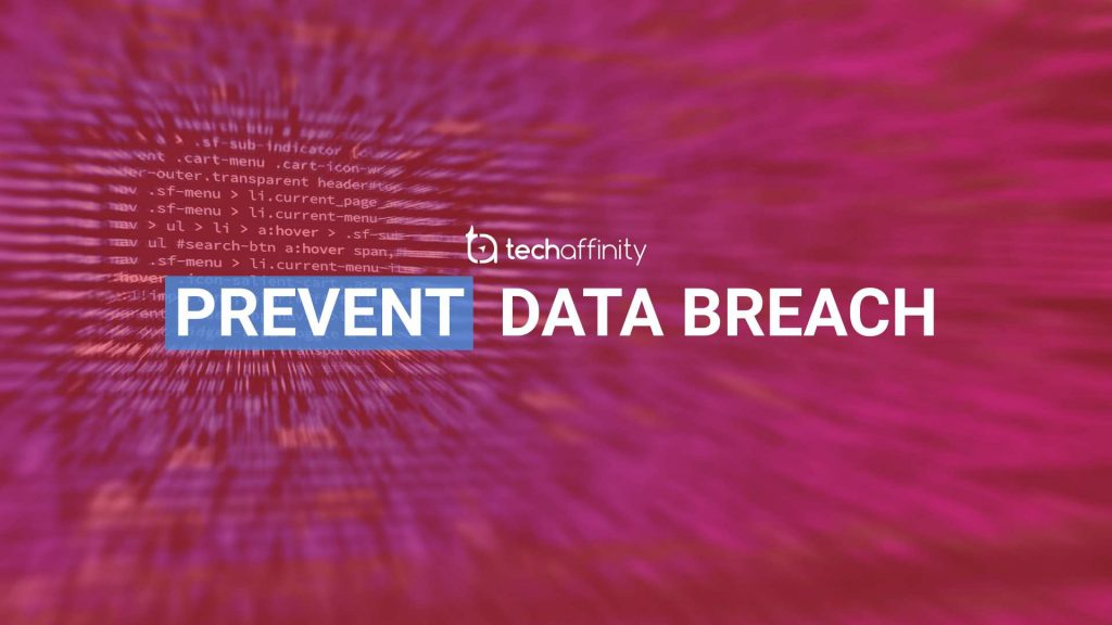 Tools to Prevent Security Breaches on your Web Apps   TechAffinity