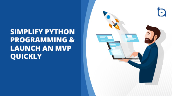 Python Programming Simplified MVP Development for Startups   Part 1