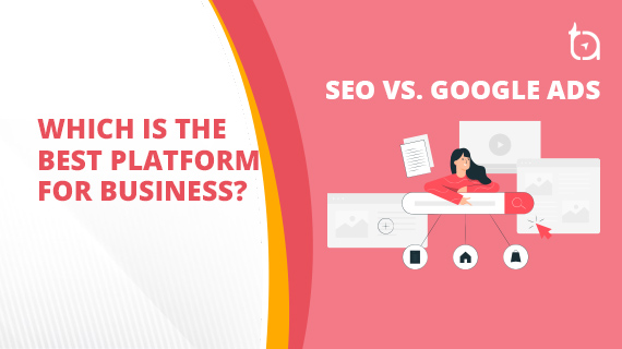 SEO vs Google Ads   Which Platform Should a CMO Choose for Business?