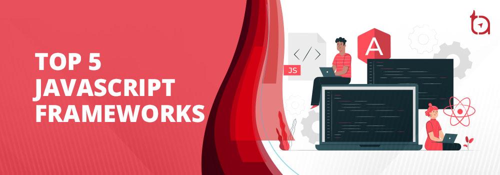 Top 5 JavaScript Frameworks - TechAffinity.jpg