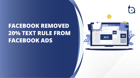Facebook Ads 20% Text Rule Removed | What's New on Facebook?